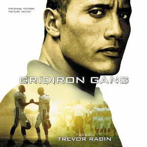 Trevor Rabin - Gridiron Gang (original Motion Picture Score) CD (album) cover