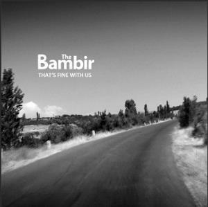 Bambir / The Bambir - That's Fine With Us CD (album) cover