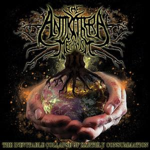 The Antikythera Mechanism - The Inevitable Collapse Of Earthly Consummation CD (album) cover