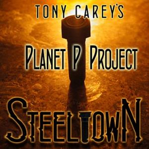 Planet P Project - Steeltown CD (album) cover