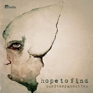 Hope To Find - Our Story About You CD (album) cover