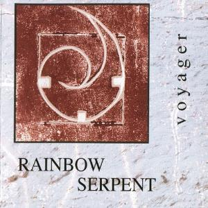 Rainbow Serpent - Voyager CD (album) cover