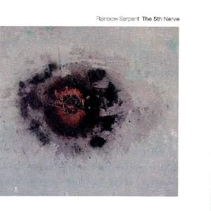 Rainbow Serpent - The 8th Nerve CD (album) cover