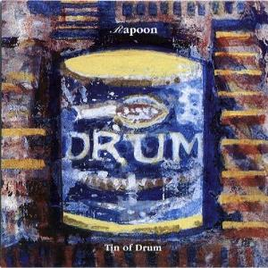 Rapoon - Tin Of Drum CD (album) cover