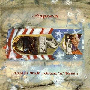 Rapoon - Cold War: Drum 'n' Bass CD (album) cover