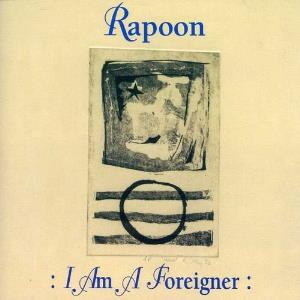 Rapoon - I Am A Foreigner CD (album) cover