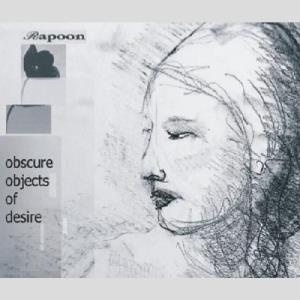 Rapoon - Obscure Objects Of Desire CD (album) cover