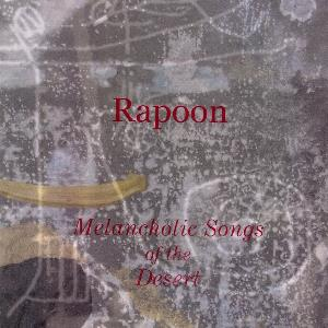 Rapoon - Melancholic Songs Of The Desert CD (album) cover