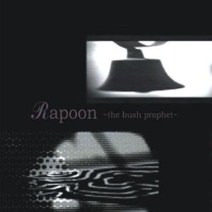 Rapoon - The Bush Prophet CD (album) cover