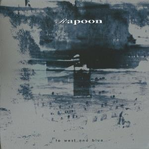Rapoon - To West And Blue CD (album) cover