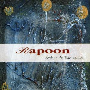 Rapoon - Seeds In The Tide Volume 01 CD (album) cover
