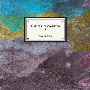 Fovea Hex - The Salt Garden I CD (album) cover