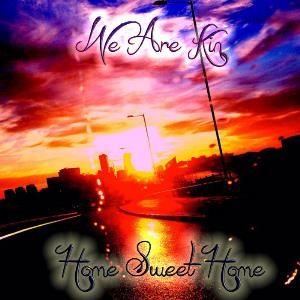 WE ARE KIN - Home Sweet Home CD album cover