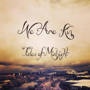 We Are Kin - Tides Of Midnight CD (album) cover
