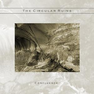 The Circular Ruins - Confluence CD (album) cover