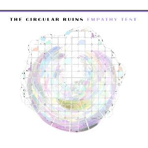 The Circular Ruins - Empathy Test CD (album) cover