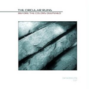 The Circular Ruins - Before The Colors Deepened CD (album) cover