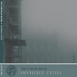 The Circular Ruins - Invisible Cities CD (album) cover