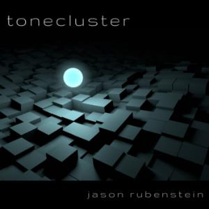 Jason Rubenstein - Tonecluster CD (album) cover