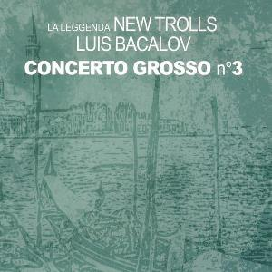 New Trolls - Concerto Grosso N°3 CD (album) cover