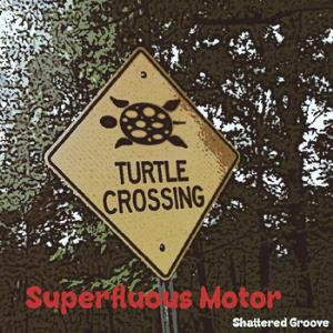 Superfluous Motor - Shattered Groove CD (album) cover