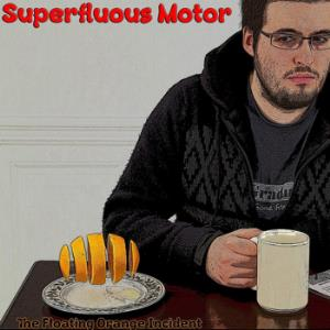 Superfluous Motor - The Floating Orange Incident CD (album) cover