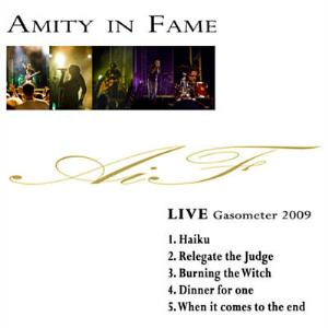 Amity In Fame - Live Gasometer 2009 CD (album) cover