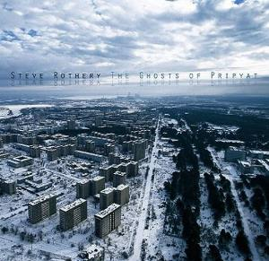 Steve Rothery - The Ghosts Of Pripyat CD (album) cover