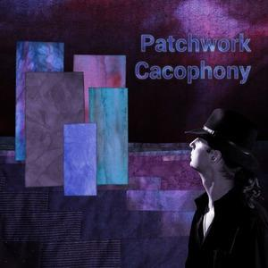 Patchwork Cacophony - Patchwork Cacophony CD (album) cover