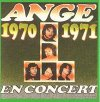 Ange - Ange En Concert 1970-71 CD (album) cover
