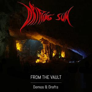 Drifting Sun - From The Vault: Demos & Drafts CD (album) cover