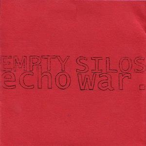 EMPTY SILOS ECHO WAR - Inner Working Mechanics Of A Failed Construct With Puritan Cement CD album cover