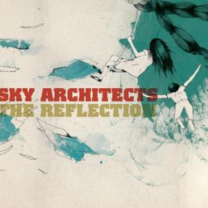 Sky Architects - The Reflection CD (album) cover