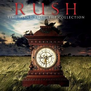 Rush - Time Stand Still: The Collection CD (album) cover