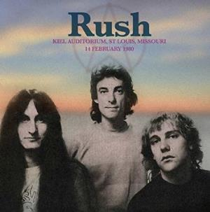 Rush - Kiel Auditorium, St Louis, Mi, February 14 1980 CD (album) cover