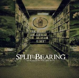 Split Bearing - Welcome To The Present CD (album) cover