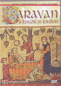 Caravan - A Knight In London DVD (album) cover
