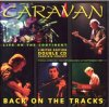 CARAVAN - Live In Holland - Back Of The Tracks CD album cover
