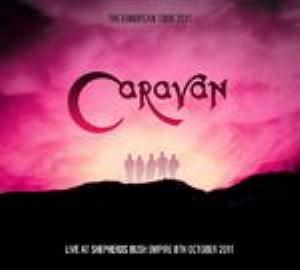 Caravan - The European Tour 2011: Live At Shepherds Bush Empire CD (album) cover