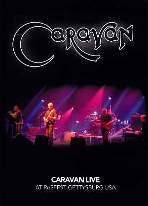 Caravan - Live At Rosfest Gettysburg Usa DVD (album) cover