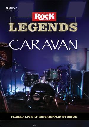 Caravan - Classic Rock Legends: Caravan Live At Metropolis Studios DVD (album) cover