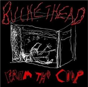 Buckethead - From The Coop CD (album) cover