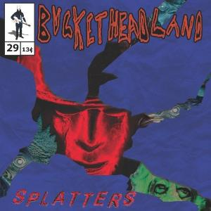 Buckethead - Splatters CD (album) cover