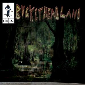 Buckethead - Down In The Bayou Part Two CD (album) cover