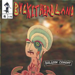 Buckethead - Balloon Cement CD (album) cover
