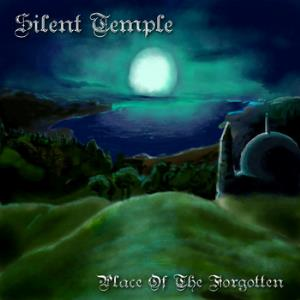 Silent Temple - Place Of The Forgotten CD (album) cover