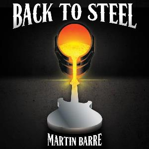 Martin Barre - Back To Steel CD (album) cover