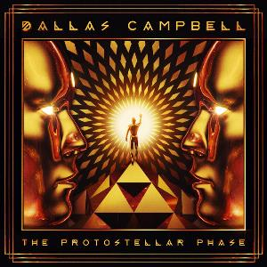 DALLAS CAMPBELL - The Protostellar Phase CD album cover