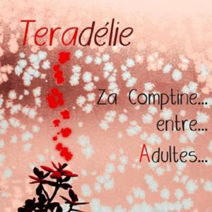 TeradÉlie - Za Comptine... Entre... Adultes... CD (album) cover