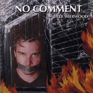 Billy Sherwood - No Comment CD (album) cover